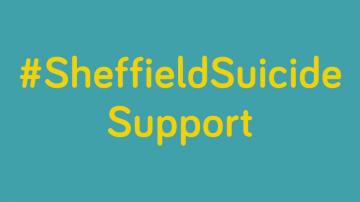 #SheffieldSuicideSupport