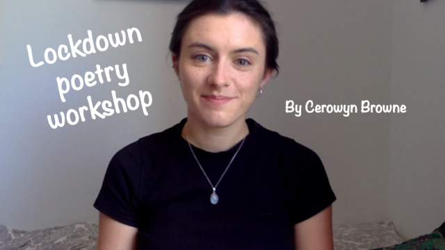 Cerowyn: Lockdown Poetry Workshop
