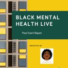 Black Mental Health Live Post Event Report front cover